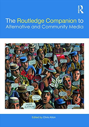 9780415644044: The Routledge Companion to Alternative and Community Media
