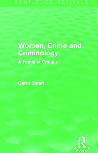 9780415644211: Women, Crime and Criminology (Routledge Revivals): A Feminist Critique