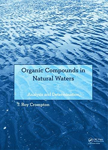 9780415644280: Organic Compounds in Natural Waters: Analysis and Determination