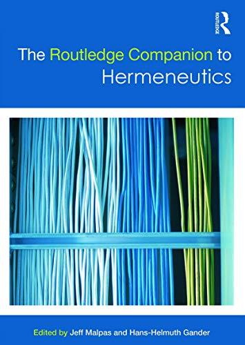 Routledge Companion to Hermeneutics (Hardcover)