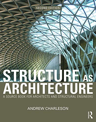 9780415644594: Structure As Architecture: A Source Book for Architects and Structural Engineers