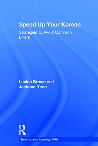 9780415645034: Speed up your Korean: Strategies to Avoid Common Errors (Speed Up Your Language Skills)