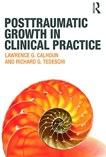 9780415645300: Posttraumatic Growth in Clinical Practice