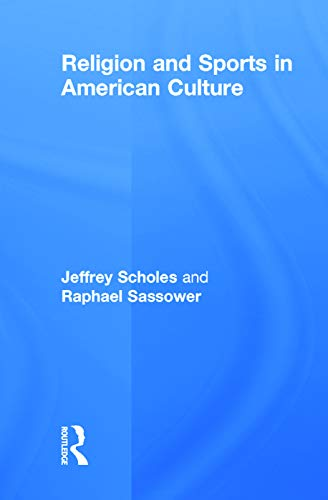 9780415645317: Religion and Sports in American Culture