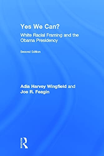 9780415645362: Yes We Can?: White Racial Framing and the Obama Presidency