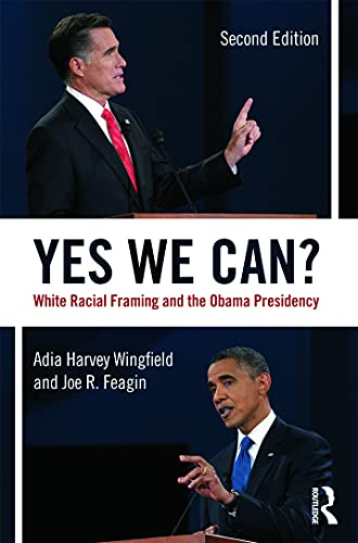 9780415645386: Yes We Can?: White Racial Framing and the Obama Presidency