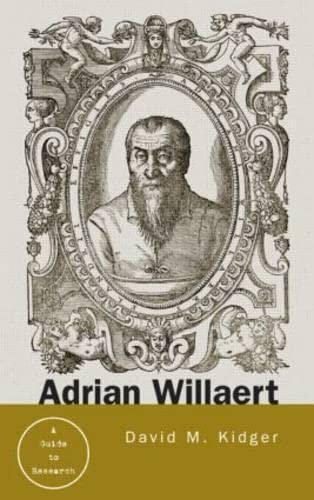 9780415645713: Adrian Willaert: A Guide to Research (Routledge Music Bibliographies)