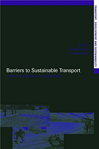 9780415646048: Barriers to Sustainable Transport: Institutions, Regulation and Sustainability (Transport, Development and Sustainability Series)