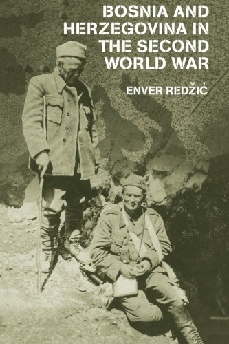 9780415646130: Bosnia and Herzegovina in the Second World War (Cass Military Studies)