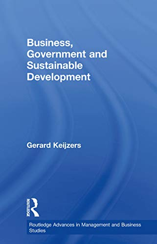 9780415646352: Business, Government and Sustainable Development (Routledge Advances in Management and Business Studies)