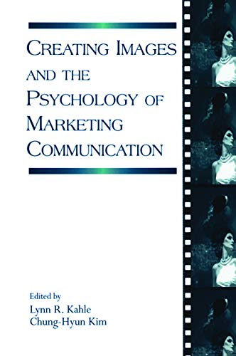 9780415647076: Creating Images and the Psychology of Marketing Communication (Advertising and Consumer Psychology)