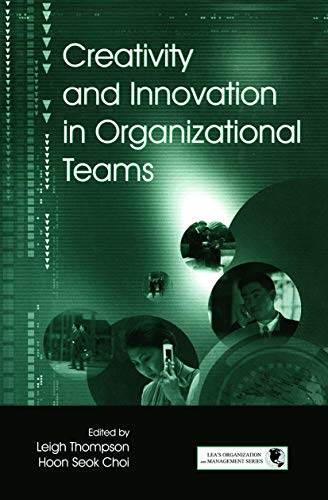 9780415647083: Creativity and Innovation in Organizational Teams (Series in Organization and Management)