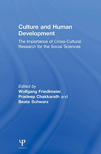 9780415647120: Culture and Human Development: The Importance of Cross-Cultural Research for the Social Sciences