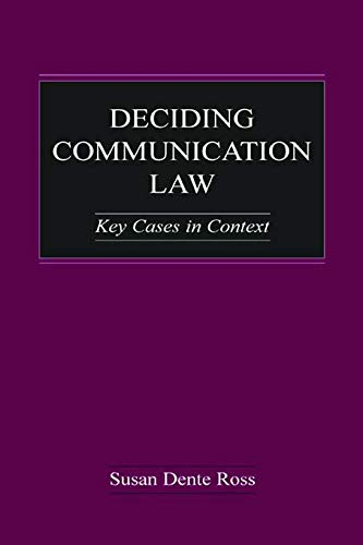 9780415647151: Deciding Communication Law: Key Cases in Context (Routledge Communication Series)