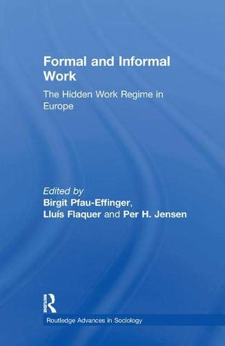 9780415647861: Formal and Informal Work: The Hidden Work Regime in Europe (Routledge Advances in Sociology)