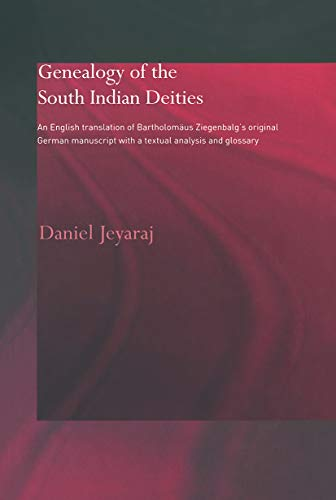 Genealogy of the south indian deities (Routledge Studies in Asian Religion) (9780415647960) by Daniel Jeyaraj