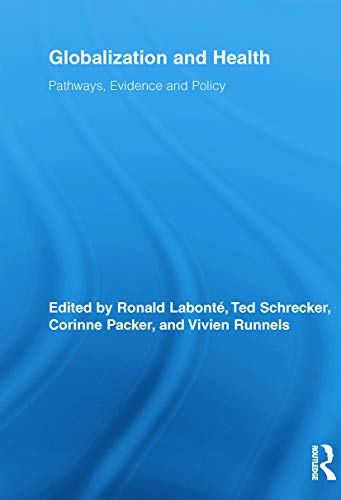 9780415648059: Globalization and Health: Pathways, Evidence and Policy (Routledge Studies in Health and Social Welfare)