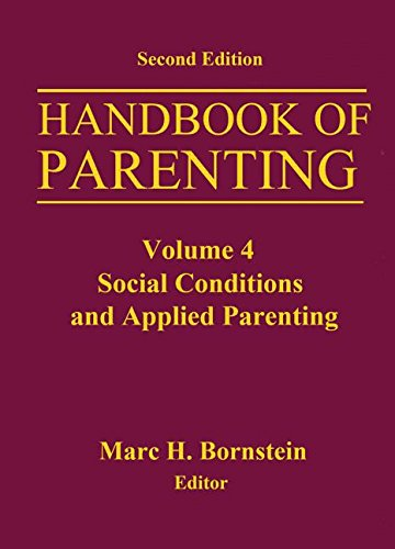9780415648257: Handbook of Parenting: Volume 4 Social Conditions and Applied Parenting