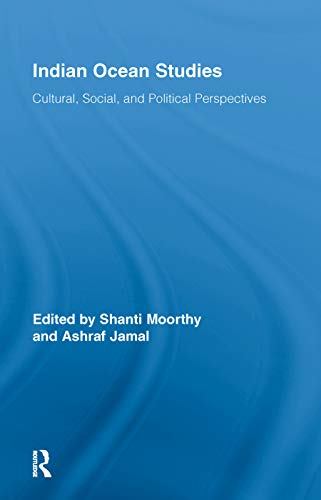 9780415648479: Indian Ocean Studies: Cultural, Social, and Political Perspectives (Routledge Indian Ocean Series)