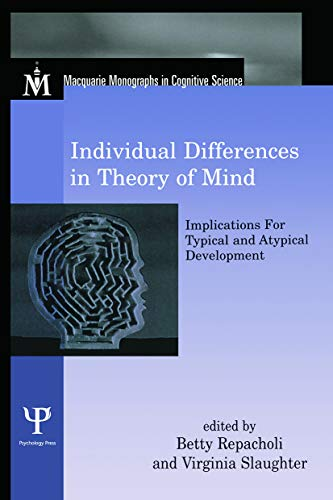 9780415648493: Individual Differences in Theory of Mind: Implications for Typical and Atypical Development (Macquarie Monographs in Cognitive Science)