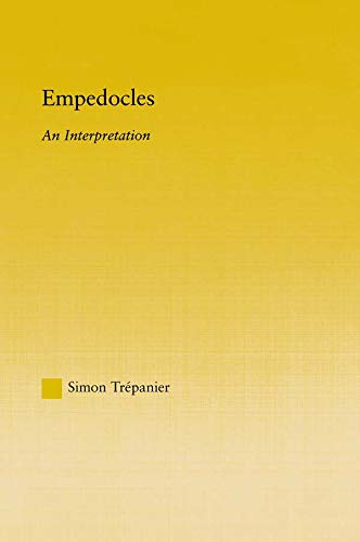 9780415649209: Empedocles: An Interpretation (Studies in Classics)