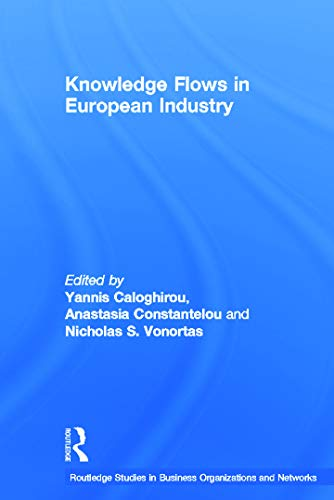 9780415649513: Knowledge Flows in European Industry (Routledge Studies in Business Organizations and Networks)