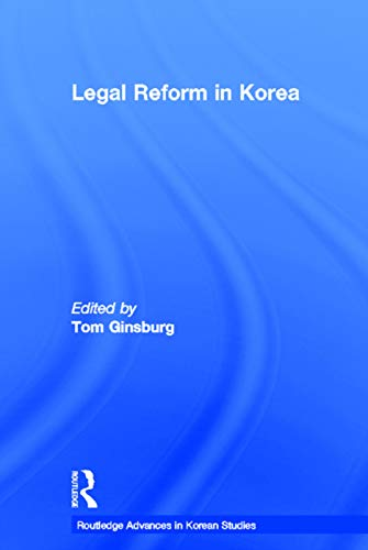 9780415649698: Legal Reform in Korea (Routledge Advances in Korean Studies)