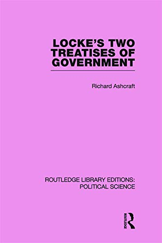 9780415649780: Locke's Two Treatises of Government (Routledge Library Editions: Political Science Volume 17)