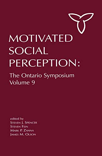 9780415650298: Motivated Social Perception: The Ontario Symposium, Volume 9 (Ontario Symposia on Personality and Social Psychology Series)