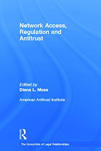 9780415650397: Network Access, Regulation and Antitrust (The Economics of Legal Relationships)