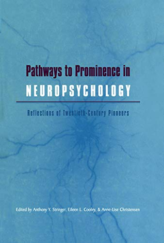 9780415650748: Pathways to Prominence in Neuropsychology: Reflections of Twentieth-Century Pioneers