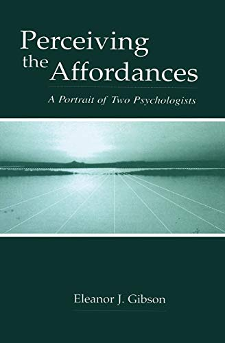 9780415650779: Perceiving the Affordances: A Portrait of Two Psychologists