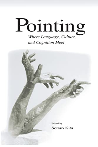 9780415650892: Pointing: Where Language, Culture, and Cognition Meet