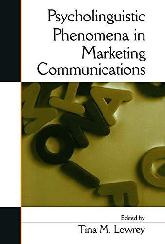9780415651134: Psycholinguistic Phenomena in Marketing Communications
