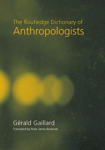 9780415651554: The Routledge Dictionary of Anthropologists