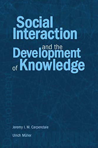 9780415651783: Social Interaction and the Development of Knowledge