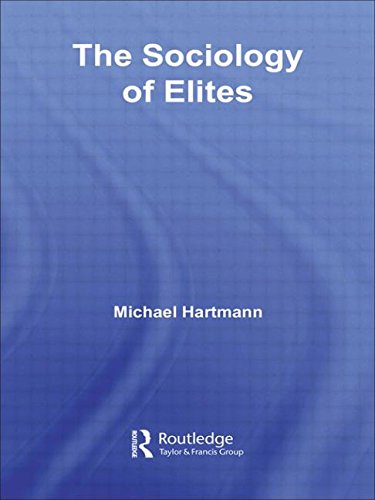 9780415651851: The Sociology of Elites (Routledge Studies in Social and Political Thought)