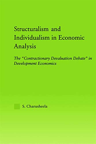 9780415652049: Structuralism and Individualism in Economic Analysis: The