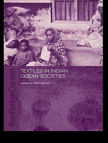 9780415652278: Textiles in Indian Ocean Societies (Routledge Indian Ocean Series)