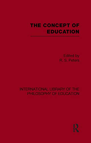 9780415652322: The Concept of Education (International Library of the Philosophy of Education Volume 17)