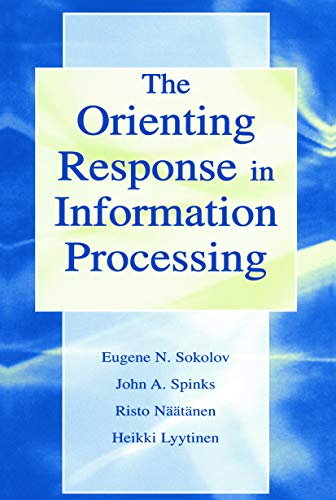 The Orienting Response in Information Processing: LYYTINEN, HEIKKI; NAATANEN,