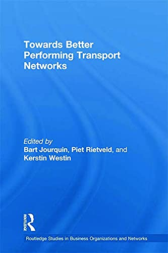 9780415652858: Towards better Performing Transport Networks (Routledge Studies in Business Organizations and Networks)