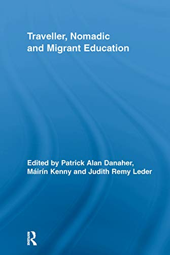 9780415652919: Traveller, Nomadic and Migrant Education (Routledge Research in Education)