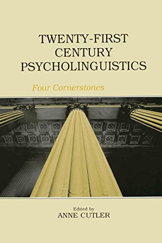 9780415652940: Twenty-First Century Psycholinguistics: Four Cornerstones