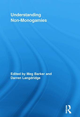 9780415652964: Understanding Non-Monogamies (Routledge Research in Gender and Society)