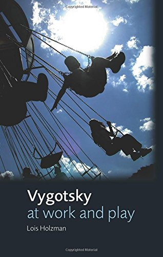 9780415653169: Vygotsky at Work and Play