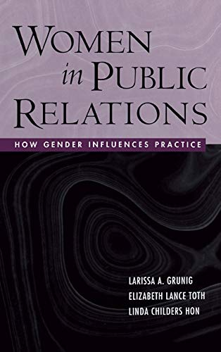 9780415653282: Women in Public Relations: How Gender Influences Practice (The Guilford Communication Series)