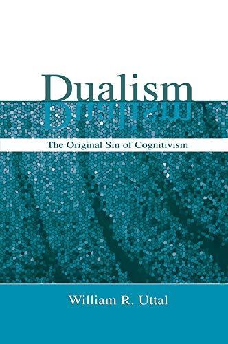 9780415653329: Dualism: The Original Sin of Cognitivism