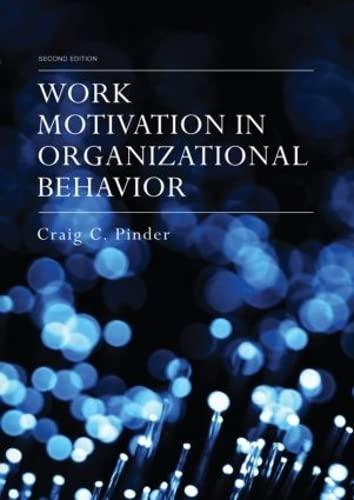 9780415653367: Work Motivation in Organizational Behavior, Second Edition