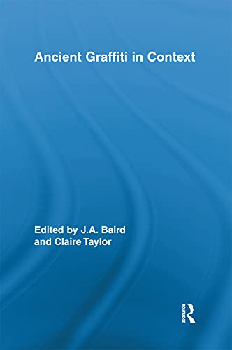 9780415653527: Ancient Graffiti in Context (Routledge Studies in Ancient History)
